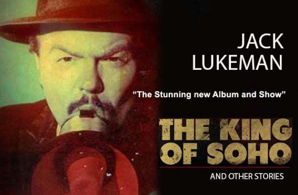 Jack L - The King of Soho 27/12/16
