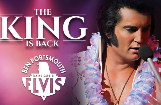 The King Is Back - Ben Portsmouth Is Elvis - 9/04/18