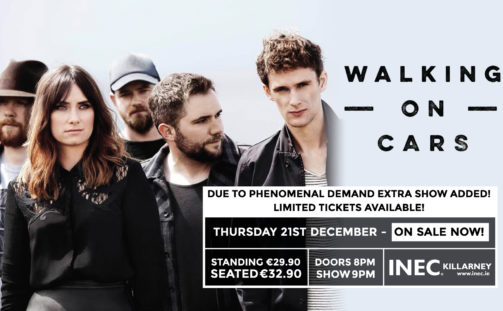 Due to phenomenal demand Kerry's very own Walking on Cars have announced a second date this Christmas the INEC Killarney on December 21st.
