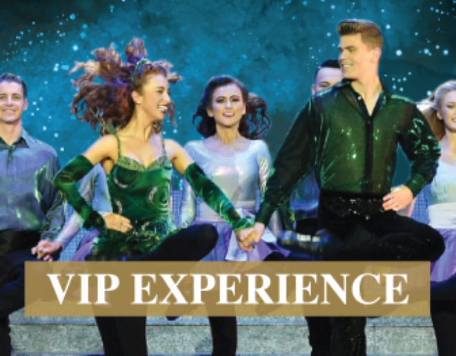 Riverdance - VIP Experience - 12/09/18