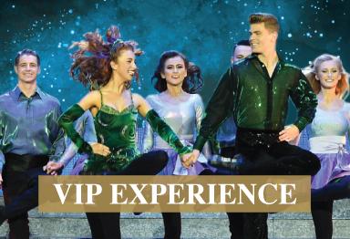 Riverdance - VIP Experience