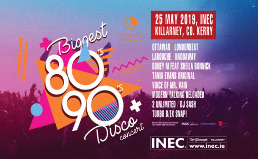 The Biggest 80's and 90's concert and disco at the INEC Killarney